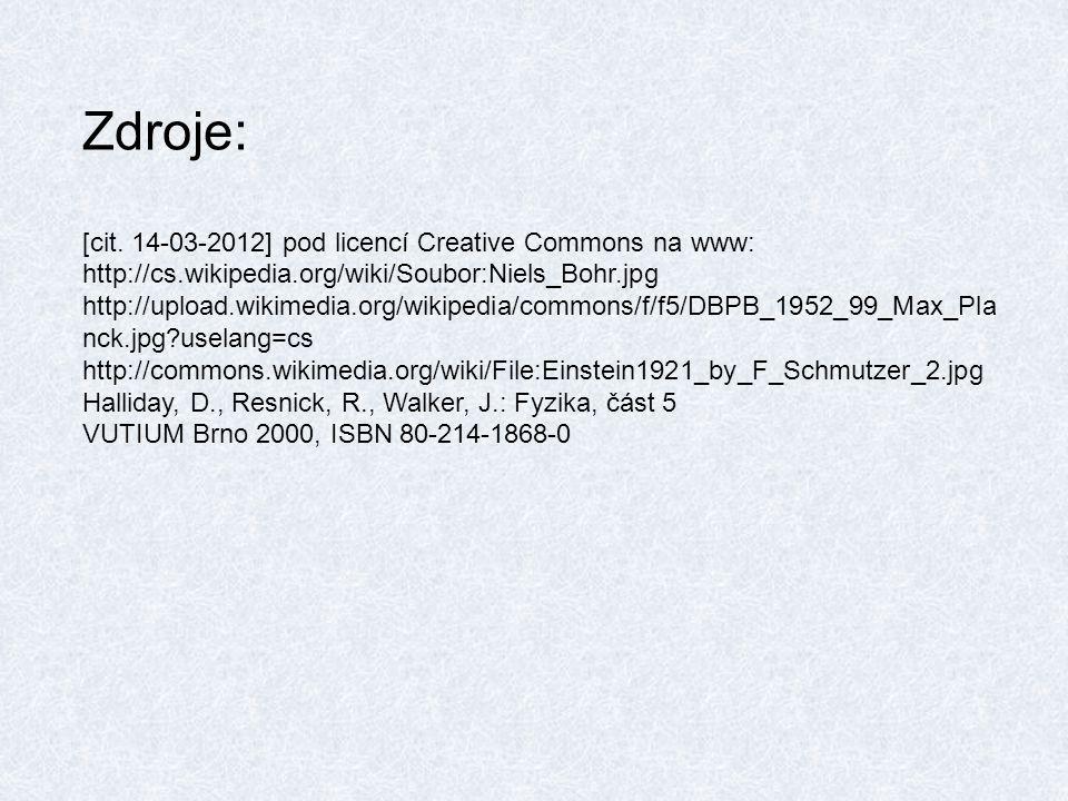 Zdroje: [cit. 14-03-2012] pod licencí Creative Commons na www: